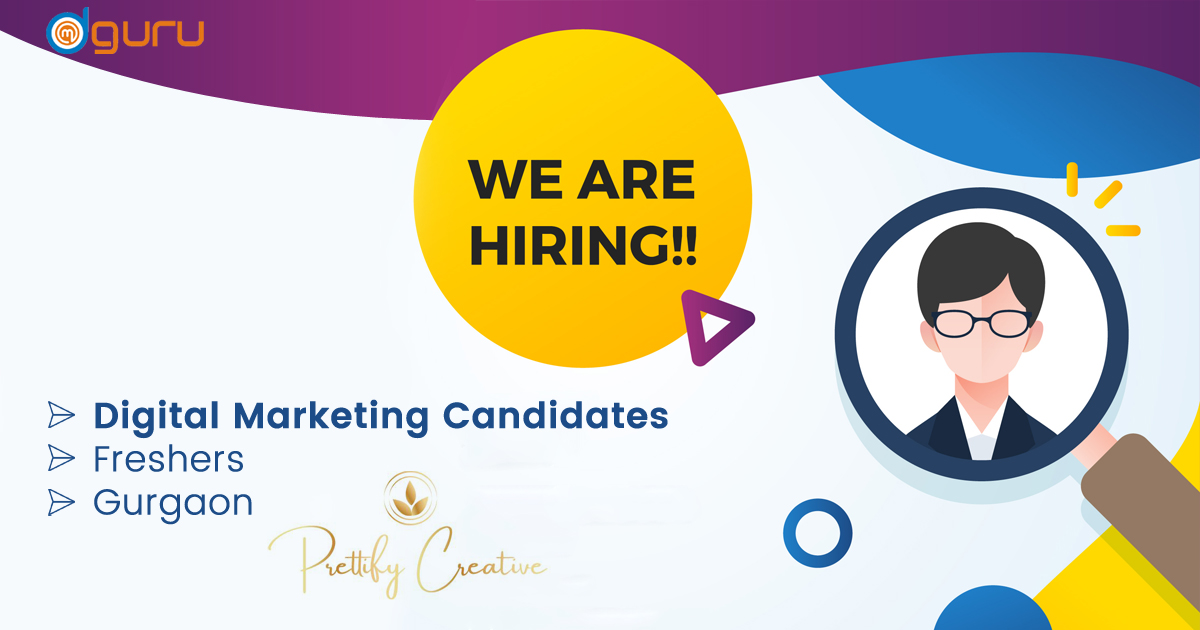 Digital Marekting Vacancy at Prettify Creative Gurgaon