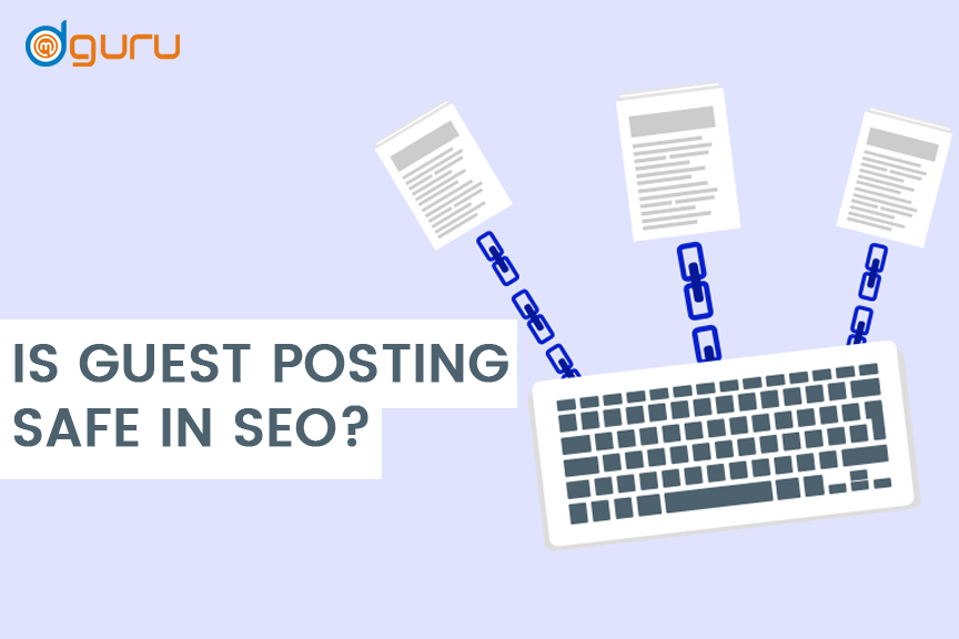 Guest Posting Safe In SEO