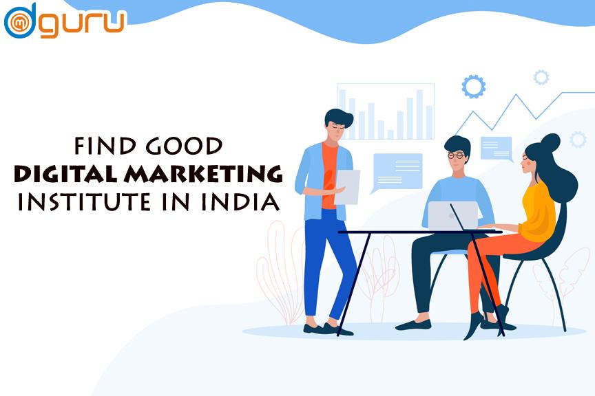 good digital marketing institute in India