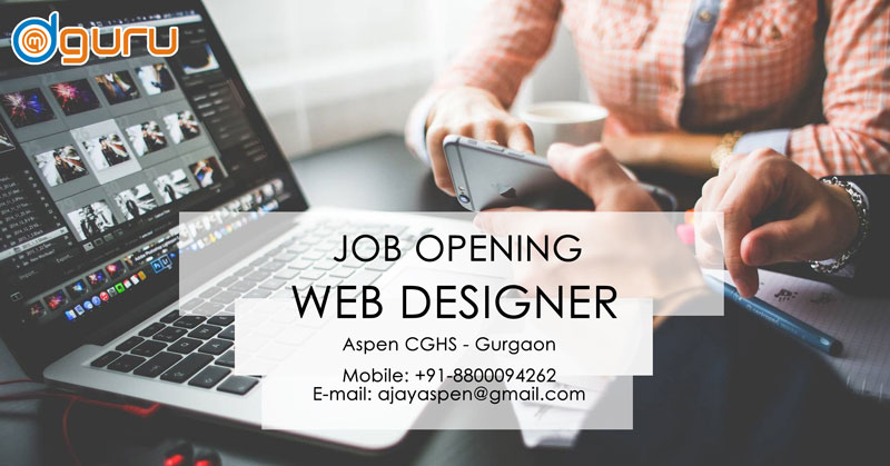 Web Designer Graphics Writing Job Vacancy At Aspen Cghs Gurgaon