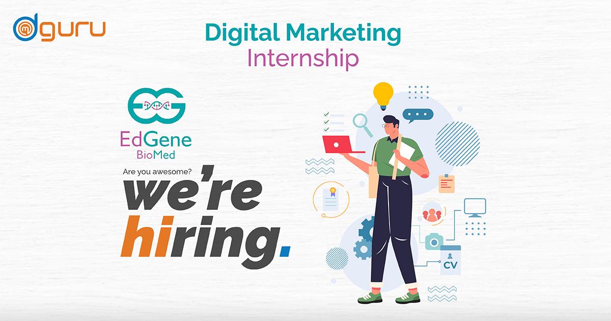 Digital Marketing Internship at EdGene BioMed