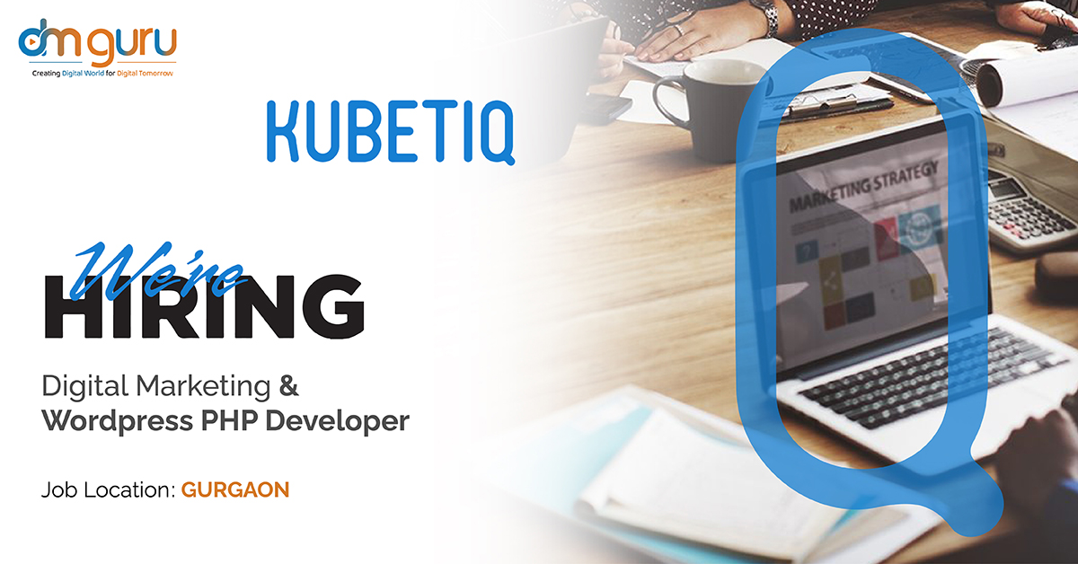 Digital Marketing Internship at Kubetiq