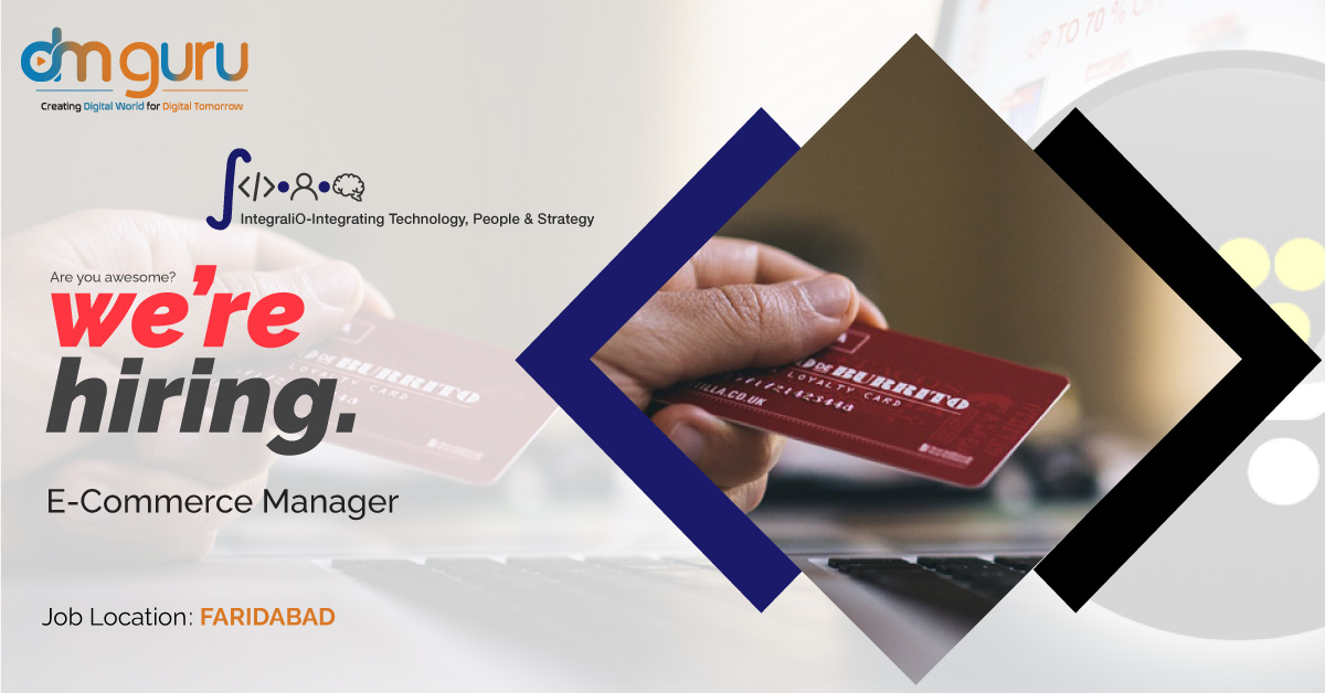 Ecommerce Manager Vacancy at Integralio Faridabad