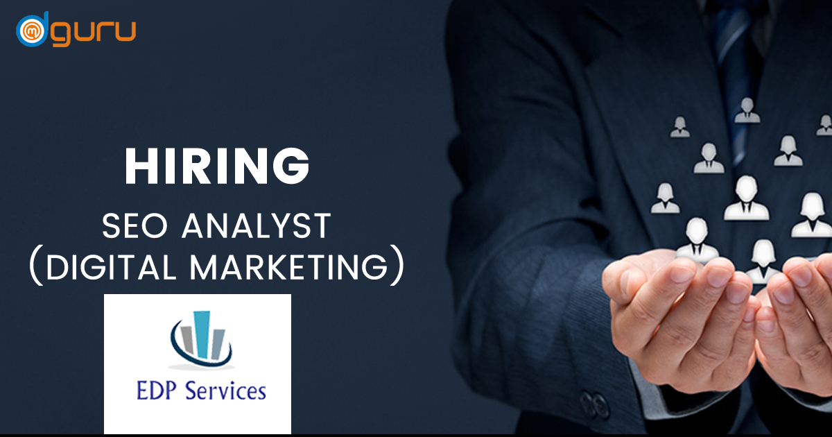 SEO Executive Vacancy at EDP Services Gurgaon