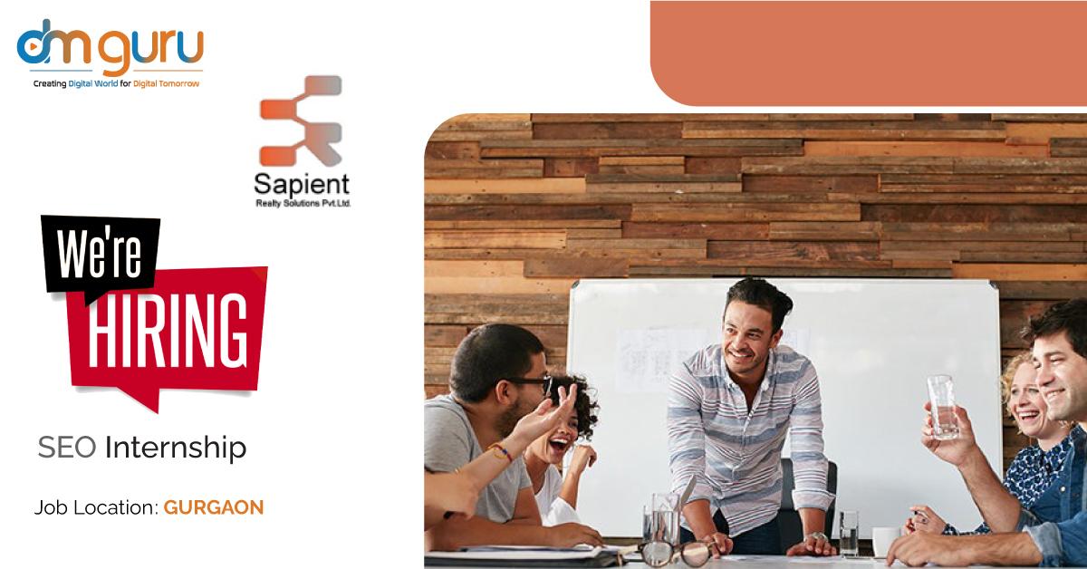 SEO Internship at Sapient Realty Gurgaon