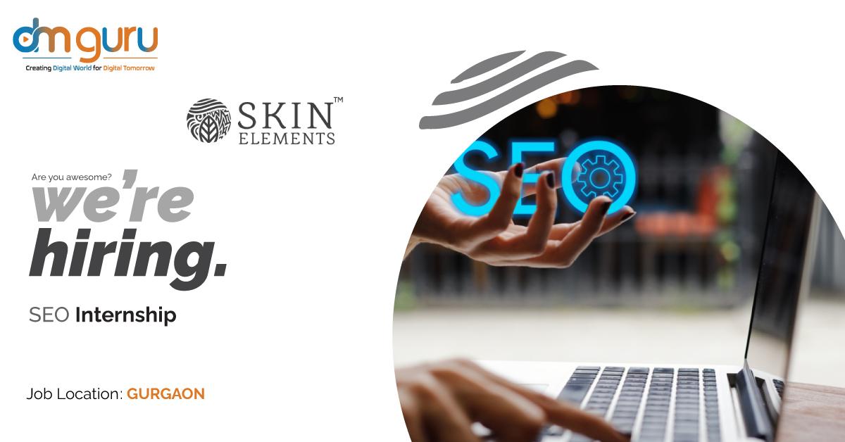 SEO Internship At Skin Elements